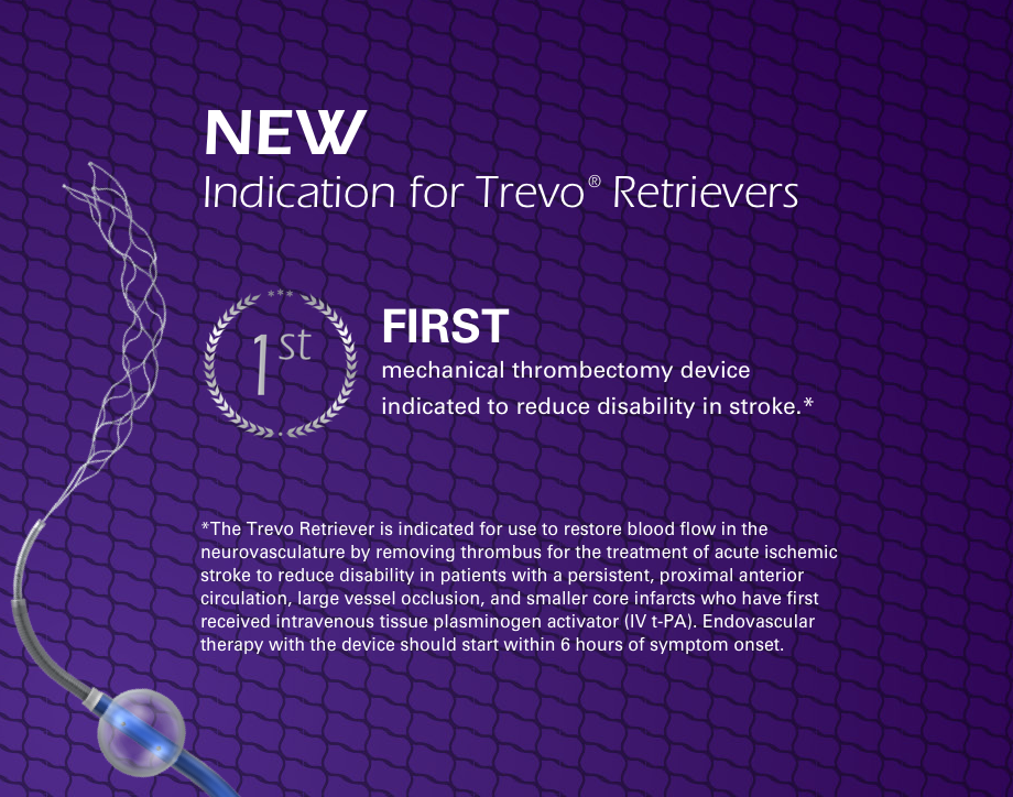 New Indication for Trevo® Retrievers | Click for More